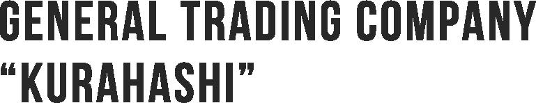 General trading company KURAHASHI